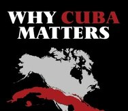 """""""Why Cuba Matters. New Threats in America's Backyard"""", Néstor T. Carbonell; Bloomington, IN: Archway Publishing, 2020."""
