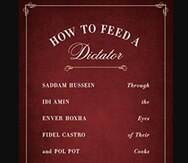 How to Feed a Dictator, Witold Szablowski. Londres: Penguin Books, 2020.